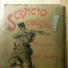 Libros antiguos: SERVICIO OBLIGATORIO POR APELES MESTRES 1900. Lote 46095282