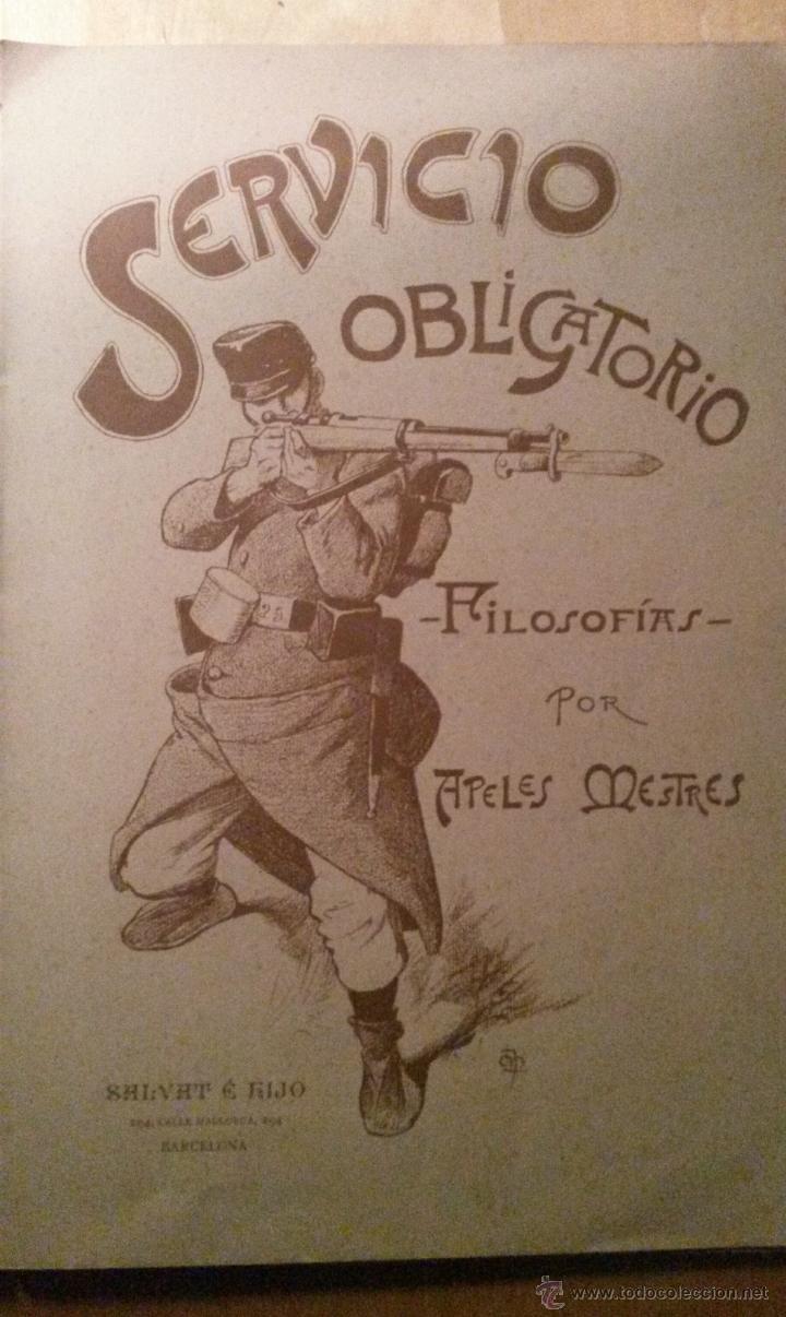 Libros antiguos: Servicio Obligatorio por Apeles Mestres 1900 - Foto 3 - 46095282