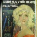 Libros antiguos: EL LIBRO DE MI SUEÑO ERRANTE - GUIDO DA VERONA – MUNDO LATINO 1924. Lote 46110439