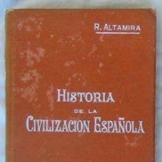 Libros antiguos: HISTORIA DE LA CIVILIZACIÓN ESPAÑOLA Nº 29 - RAFAEL ALTAMIRA - VER ÍNDICE. Lote 46120513