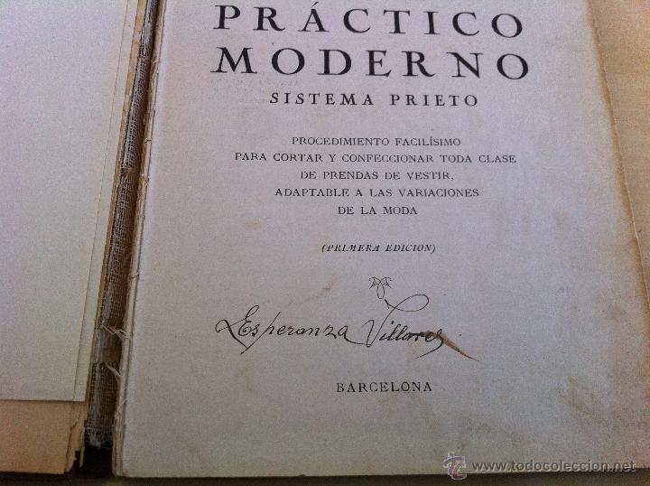Libros antiguos: CORTE PRÁCTICO MODERNO. SISTEMA PRIETO. SOFÍA PRIETO LUCIANO. CORTE Y CONFECCIÓN. 1ª EDICIÓN. - Foto 11 - 46133582
