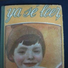 Libros antiguos: YA SE LEER. LECTURAS Y ESCENAS INFANTILES POR UN PAPA. 20 HISTORIETAS ILUSTRADAS. EDITORIAL GARNIER. Lote 46145174
