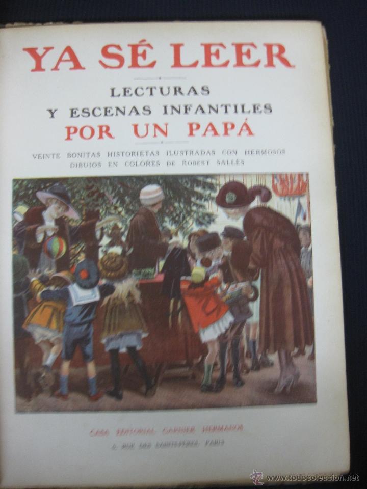 Libros antiguos: YA SE LEER. LECTURAS Y ESCENAS INFANTILES POR UN PAPA. 20 HISTORIETAS ILUSTRADAS. EDITORIAL GARNIER - Foto 2 - 46145174