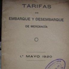 Libros antiguos: TARIFAS EMBARQUE Y DESEMBARQUE PUERTO DE SEVILLA AÑO 1920.18 PG.8ª.MARINA. Lote 46205718
