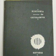 Libros antiguos: HISTORIA DE CATALUNYA. DIRIGIDA PER L'ASSOCIACIÓ DE LECTURA CATALANA, 1906. PUBLICACIÓ ESTVDIS. Lote 46247936