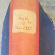 Libros antiguos: RAZON Y FE, REVISTA, JESUITAS,MAYO-AGOSTO 1925 GANIVET,BALMES, LIBROS. Lote 46266454