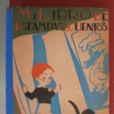 Alte Bücher - Mi Libro de Estampas y Cuentos. Relatos, Viajes, Arte, Cuentos, Miscelania, Biografia... - 46314554