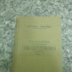 Libros antiguos: HISTORIA DE LA EDAD CONTEMPORANEA. TOMO I. CARLOS RIBA GARCIA, 1929. Lote 46340109