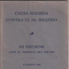 Libros antiguos: CAUSA SEGUIDA CONTRA EL SR. URQUIJO. 1932. VIZCAYA. BILBAO. ABSUELTO PROVOCACIÓN A FAVOR IGLESIA. Lote 46344195
