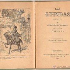 Libros antiguos: LAS GUINDAS – CRISTÓBAL SCHMID – BARCELONA – 1904. Lote 46356679