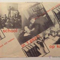 Libros antiguos: PAUL SCHUITEMA. WAT GIJ BIJ DE HAND WILT HEBBEN. OP SCHOOL IN'T GEZIN OP KANTOOR C. 1935. Lote 46367307