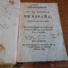 Libros antiguos: COMPENDIO DE LA HISTORIA DE ESPAÑA PARA INSTRUCCION DE LOS NIÑOS. CARDENAS DE LA CONCEPCIÓN, F. 1799. Lote 46395185