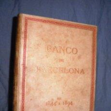 Libros antiguos: BANCO DE BARCELONA 1844-1894 - AÑO 1894 - LUJOSA EDICION EN PERGAMINO.. Lote 46397008
