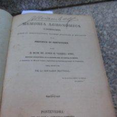 Libros antiguos: MEMORIA AGRONOMICA DE LA PROVINCIA DE PONTEVDRA - ANTONIO DE VALENZUELA - PONTEVEDRA 1865 + INFO. Lote 46408031
