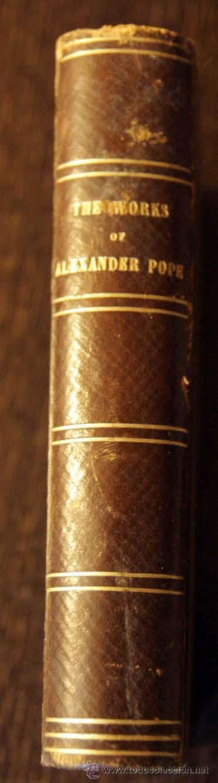 THE WORKS OF ALEXANDER POPE. ILLUSTRATED BY J.A. PASQUIER. LONDON, (Libros Antiguos, Raros y Curiosos - Literatura - Otros)
