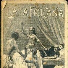 Libros antiguos: LUIS OBIOLS : LA AFRICANA (MAUCCI, 1908) NOVELA BASADA EN LA ÓPERA DEL MISMO NOMBRE. Lote 46506802