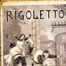 Libros antiguos: CARLOS RIA BAJA : RIGOLETTO O EL REY SE DIVIERTE DE VÍCTOR HUGO (MAUCCI, 1906) BASADA EN LA ÓPERA. Lote 46506847