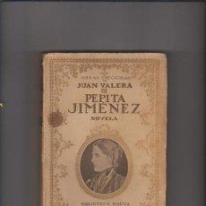 Libros antiguos: JUAN VALERA - VOL. III - PEPITA JIMENEZ - BIBLIOTECA NUEVA 1930 / ILUSTRADO. Lote 46512514