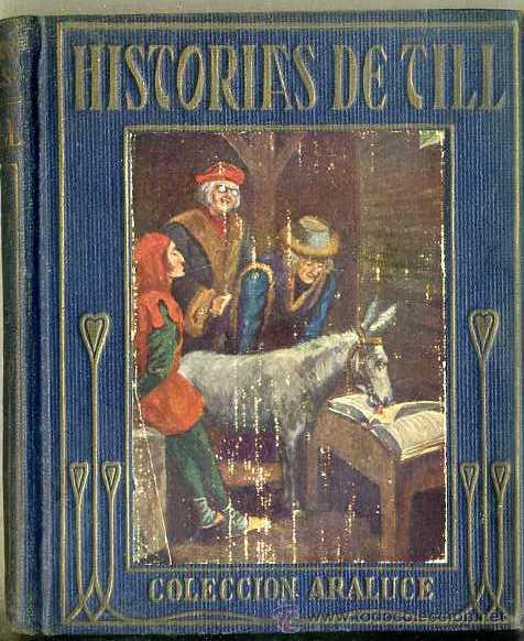 HISTORIAS DE TILL EULENSPIEGEL (ARALUCE, C. 1930) (Libros Antiguos, Raros y Curiosos - Literatura Infantil y Juvenil - Otros)