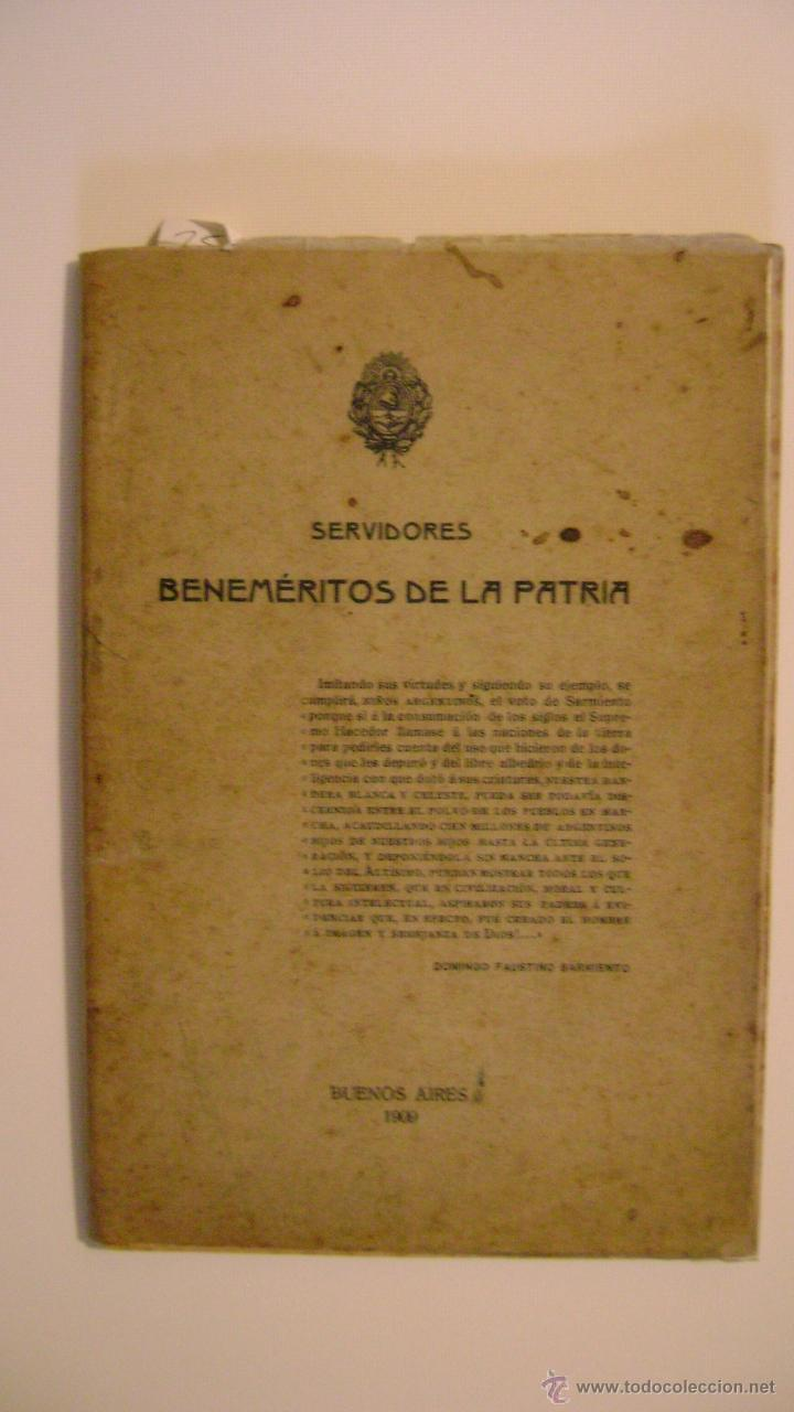 SERVIDORES BENEMERITOS DE LA PATRIA (1909) (Libros Antiguos, Raros y Curiosos - Historia - Otros)