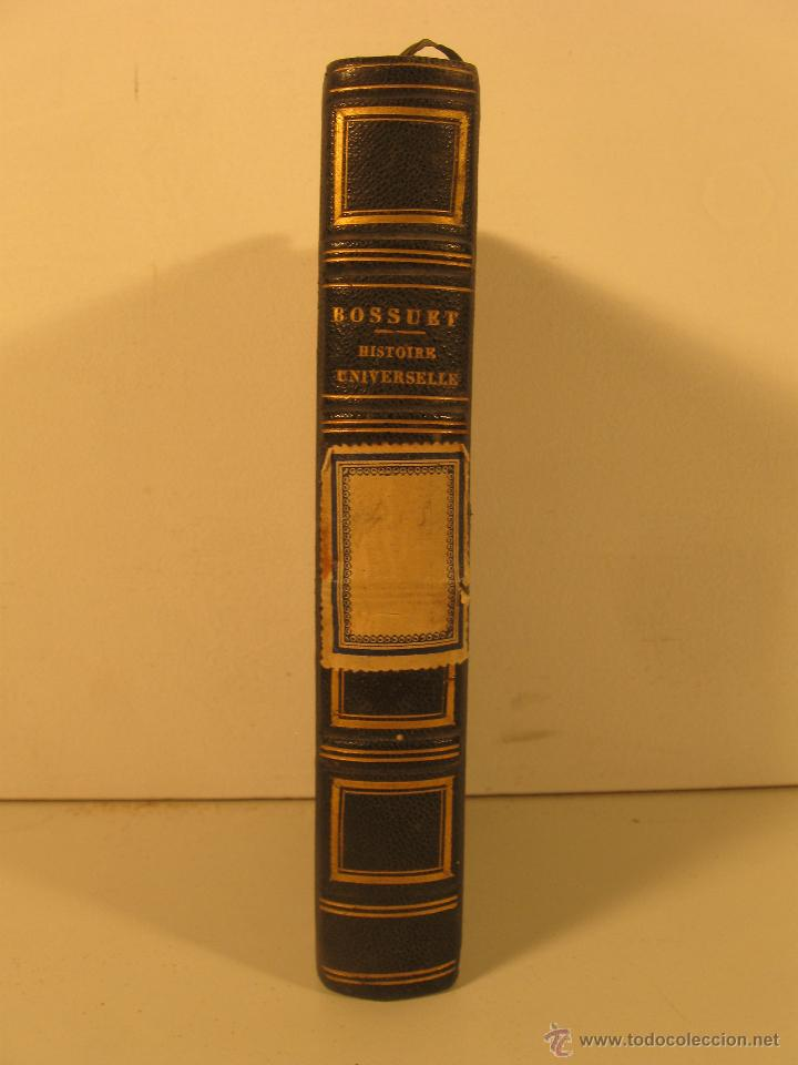 Libros antiguos: Discours sur L' Historie Universelle año1844 - Foto 4 - 46554306