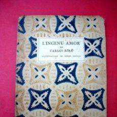 Libros antiguos: L'INGENU AMOR - CARLES RIBA - 1ª EDICIÓ 1924. Lote 46567336