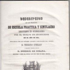 Libros antiguos: SIMULACROS EJECUTADOS EN GUADALAJARA POR EL CUERPO DE INGENIEROS. MILITARIA. 1853. LÁMINAS PLEGADAS.. Lote 46591168