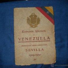 Libros antiguos: LA REPUBLICA DE VENEZUELA EN LA EXPOSICION DE SEVILLA 1929-1930.. Lote 46601434