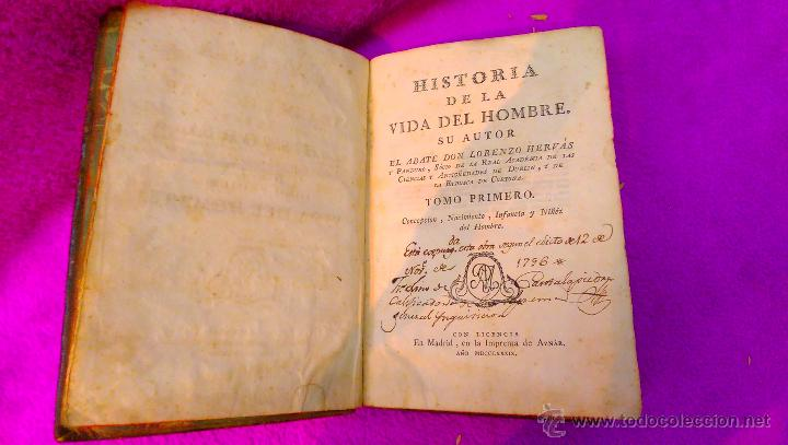 Libros antiguos: HISTORIA DE LA VIDA DEL HOMBRE, ABATE D. LORENZO HERVAS 1789 (INQUISICION CENSURA) - Foto 2 - 46603794