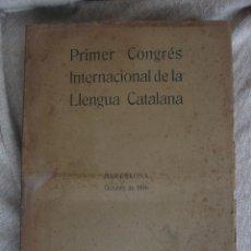 Libros antiguos: PRIMER CONGRÉS DE LA LLENGUA CATALANA. BARCELONA, JOAQUIM HORTA, 1908. Lote 46673871