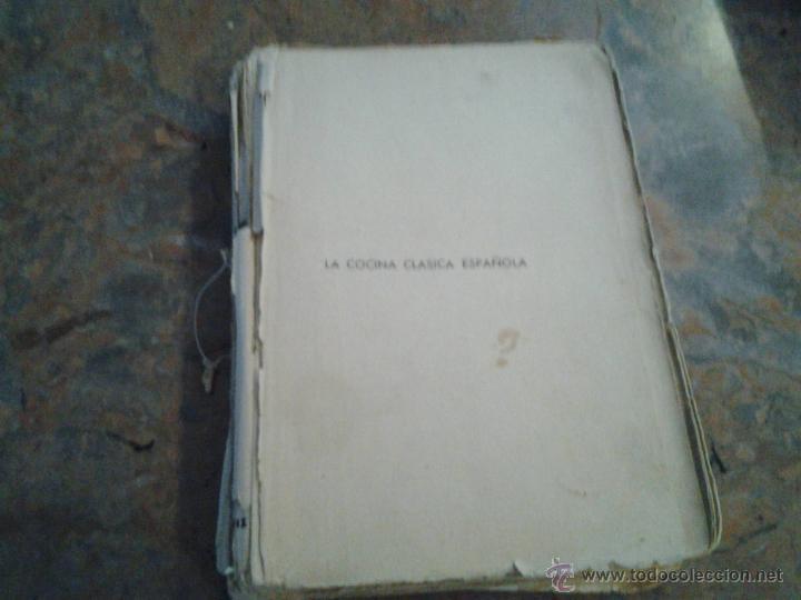 LA COCINA CLÁSICA ESPAÑOLA.ALBERTO LEÓN. EDITORIAL ESTUDIO.1930? (Libros Antiguos, Raros y Curiosos - Cocina y Gastronomía)