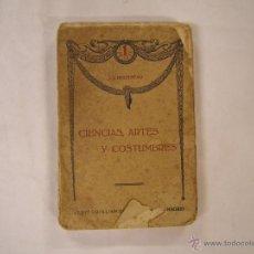 Libros antiguos: ROUSSEAU CIENCIAS ARTES Y COSTUBRES 1916. Lote 46697048