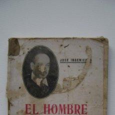 Libros antiguos: EL HOMBRE MEDIOCRE (OBRA COMPLETA Y DOCUMENTOS) / JOSE INGENIEROS | EDITORIAL PABLO INGENIEROS. Lote 46720494