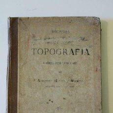 Libros antiguos: NOCIONES DE TOPOGRAFÍA. (LEVANTAMIENTOS EXPEDITOS Y LECTURA DE PLANOS). ABELARDO MERINO Y ÁLVAREZ.. Lote 46728618