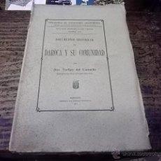 Libros antiguos: 3479.- ARAGON-DOCUMENTOS HISTÓRICOS DE DAROCA Y SU COMUNIDAD (1915). Lote 46729181