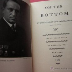 Libros antiguos: ON THE BOTTOM. BY COMMANDER EDWARD ELLSBERG. NEW YORK, 1929. 324 PP. ILUSTRADO.. Lote 46737244