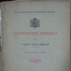 Libros antiguos: MUÑOZ MORILLEJO. ESCENOGRAFÍA ESPAÑOLA. 1923. Lote 46744938