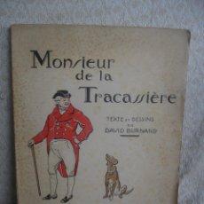 Libros antiguos: MONSIEUR DE LA TRACASSIÈRE. Lote 46754997