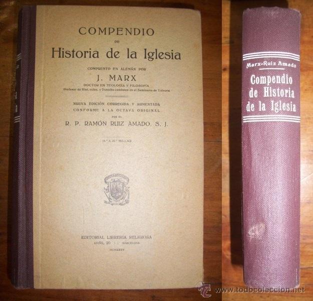 MARX, J. COMPENDIO DE HISTORIA DE LA IGLESIA (Libros Antiguos, Raros y Curiosos - Historia - Otros)