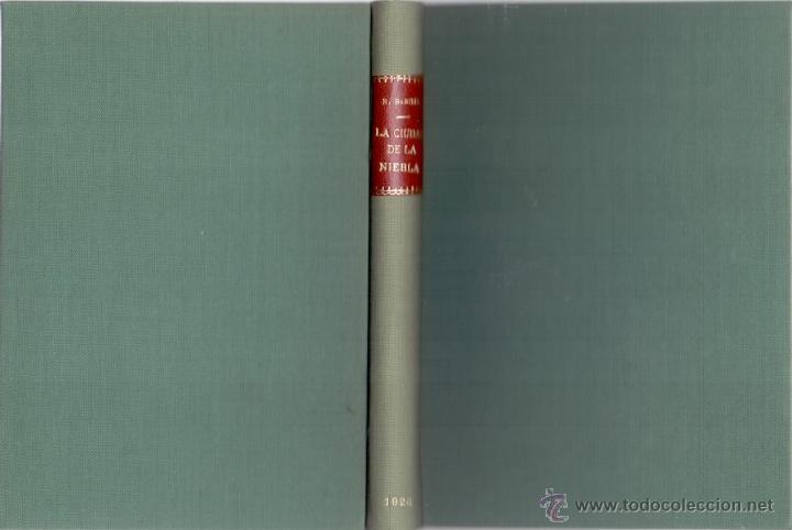 PÍO BAROJA LA CIUDAD DE LA NIEBLA RAFAEL CARO RAGGIO EDITOR MADRID 1920 * RARO EJEMPLAR* (Libros Antiguos, Raros y Curiosos - Literatura - Otros)