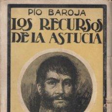 Libros antiguos: PÍO BAROJA LOS RECURSOS DE LA ASTUCIA MEMORIAS DE UN HOMBRE DE ACCIÓN RAFAEL CARO RAGGIO EDITOR 1920. Lote 46790663