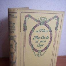 Libros antiguos: MON ONCLE ET MON CURÉ (JEAN DE LA BRÉTE - NELSON ÉDITEURS - 1935 (PARIS). Lote 46794007