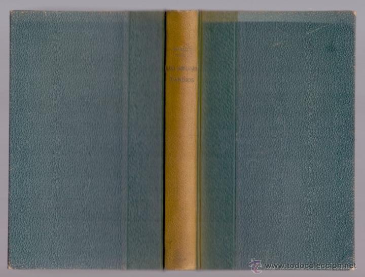 PÍO BAROJA AGONÍAS DE NUESTRO TIEMPO LOS AMORES TARDÍOS CARO RAGGIO ED. MADRID 1927 (Libros Antiguos, Raros y Curiosos - Literatura - Otros)