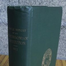 Libros antiguos: THE SMITHSONIAN INSTITUTION 1922 ANNAL REPORT OFTHE BOARD OF REGENTS OF - 1924. Lote 46828853