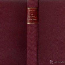 Libros antiguos: PÍO BAROJA LAS MASCARADAS SANGRIENTAS MEMORIAS DE UN HOMBRE DE ACCIÓN ED CARO RAGGIO 1927 1ª EDICIÓN. Lote 46835987