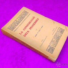 Libros antiguos: LA CONSTRUCCIO DELS PESSEBRES, JAUME MARIA PUIG I ROIG, JOSEP BONET 1933. Lote 46903605