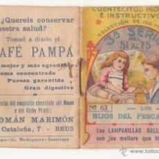 Libros antiguos: CUENTECITOS MORALES E INSTRUCTIVOS Nº 63 AÑOS 20 CHOCOLATE RAM VICHY PRATS CAFE PAMPA MARIMON REUS. Lote 46927003