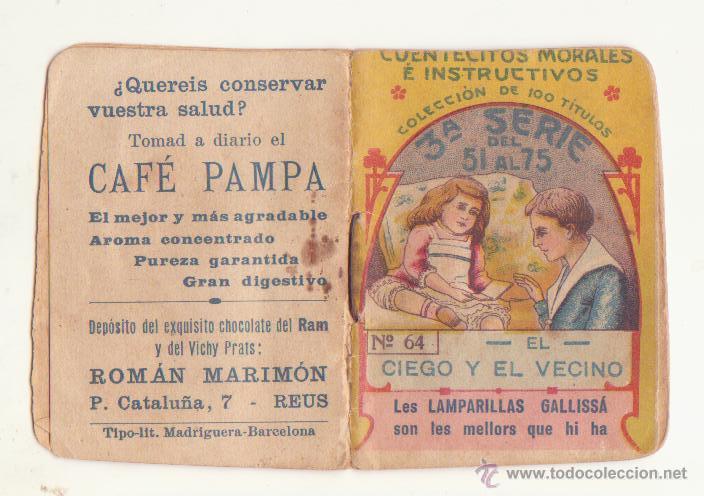CUENTECITOS MORALES E INSTRUCTIVOS Nº 64 AÑOS 20 CHOCOLATE RAM VICHY PRATS CAFE PAMPA MARIMON REUS (Libros Antiguos, Raros y Curiosos - Literatura Infantil y Juvenil - Otros)