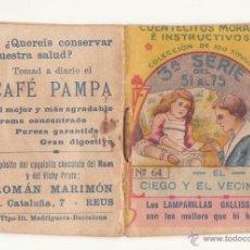 Libros antiguos: CUENTECITOS MORALES E INSTRUCTIVOS Nº 64 AÑOS 20 CHOCOLATE RAM VICHY PRATS CAFE PAMPA MARIMON REUS. Lote 46927015