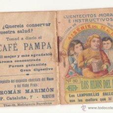 Libros antiguos: CUENTECITOS MORALES E INSTRUCTIVOS Nº 80 AÑOS 20 CHOCOLATE RAM VICHY PRATS CAFE PAMPA MARIMON REUS. Lote 46927066